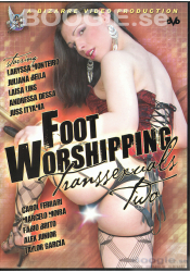 Foot Worshipping Transexuals 2 - Bizarre Video Production